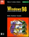 Microsoft Windows 98: Introductory Concepts And Techniques