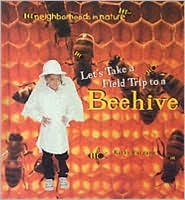 Let's Take a Trip to a Beehive