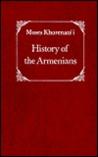History of the Armenians by Moses Khorenatsi