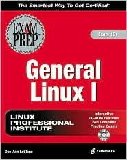 General Linux 1 Exam Prep [With CDROM]
