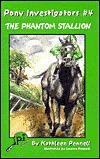 The Phantom Stallion (Pony Investigators Ser)