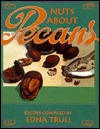 Nuts about Pecans: Recipes