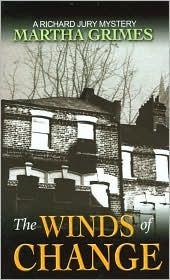 The Winds Of Change: A Richard Jury Mystery (Richard Jury Mysteries 19)
