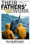 Their Fathers' Work: Casting Nets with the World's Fishermen