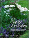 Easy Borders: High-Performance Plants for Low-Maintenance Gardens