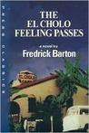 The El Cholo Feeling Passes