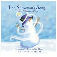 The Snowman's Song: A Christmas Story [With CD]