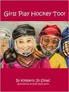 Girls Play Hockey Too!