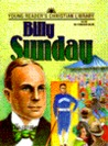 Billy Sunday: Young Readers Christian Library