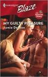 My Guilty Pleasure (Harlequin Blaze #370)