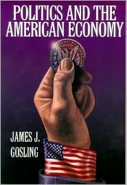 Politics and the American Economy