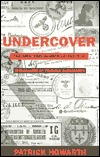 Undercover by Patrick Howarth