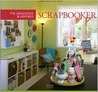 The Organized and Inspired Scrapbooker by Editors of SIMPLE SCRAPBOOK...