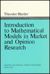 Introduction to Mathematical Models in Market and Opinion Research