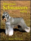 Miniature Schnauzers Today [With 40 Color and 100 Black and White Pictures]