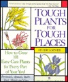 Tough Plant for Tough Places by Peter Loewer