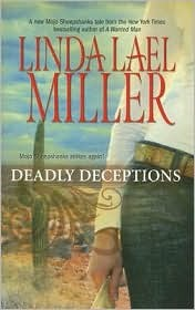 Deadly Deceptions by Linda Lael Miller