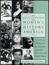 The Encyclopedia of Women's History in America: Over 500 Years of Movements, Breakthroughs, Legislation, Court Cases, and Notable Women Download PDF Now