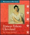 Frances Folsom Cleveland by Susan Sinnott