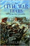 The Civil War Years: A Day-By-Day Chronicle