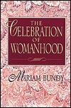 The Celebration Of Womanhood