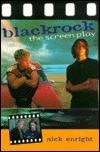 Blackrock: Original Screenplay