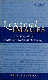 Lexical Images: The Story of the Australian National Dictionary