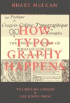 How Typography Happens by Ruari McLean