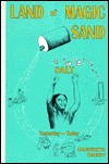 The Land of the Magic Sand: Salt, Yesterday and Today
