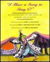 I Have a Song to Sing, O!: An Introduction to the Songs of Gilbert and Sullivan