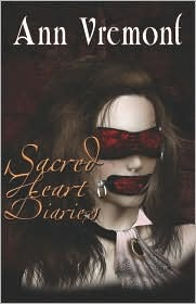 Sacred Heart Diaries by Ann Vremont