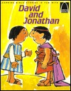 David and Jonathan: Genesis 27:1-28:5, 10-11 [Sic] for Children (Arch Books)