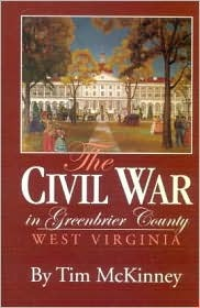The Civil War in Greenbrier County, West Virginia