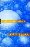 Celestial Navigation by Paulette Jiles