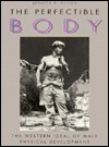 the-perfectible-body-the-western-ideal-of-male-physical-development