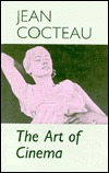The Art of Cinema by Jean Cocteau