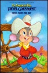 Steven Spielberg Presents an American Tail Fievel Goes West: Fievel Saves the Day