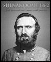 Shenandoah 1862 by Time-Life Books