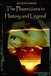 The Phoenicians in History and Legend