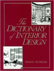 Nice The Dictionary Of Interior Design