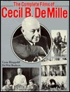 Complete Films of Cecil B. DeMille