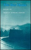 The Bus Home: Poems by Shirley Bowers Anders (Breakthrough Book)
