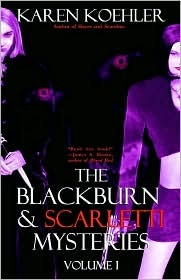 The Blackburn & Scarletti Mysteries Volume I (Large Print)