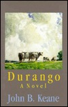 Durango by John Brendan Keane