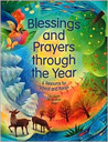 Blessings and Prayers Through the Year: A Resource for School and Parish [With Two Music CDs]