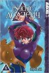 Psychic Academy Volume 6 (Psychic Academy, #6)