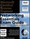 Networking Essentials Exam Guide [With Includes an Initial Skills Assessment Exam...]