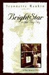 Jeannette Rankin, 1880-1973: Bright Star in the Big Sky