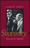 Stravinsky: Chronicle of a Friendship