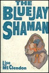 The Bluejay Shaman
